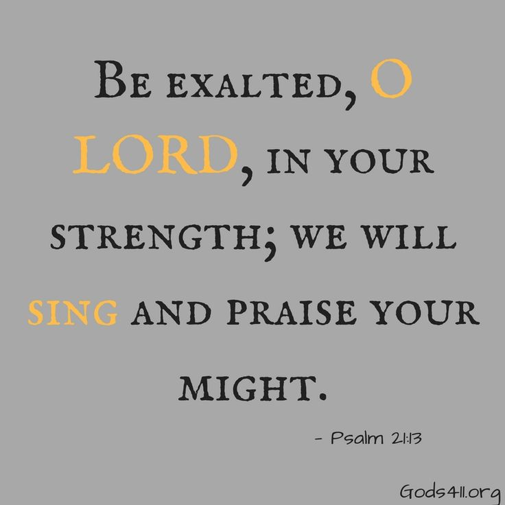 Psalm 21:13 - Bible Verses