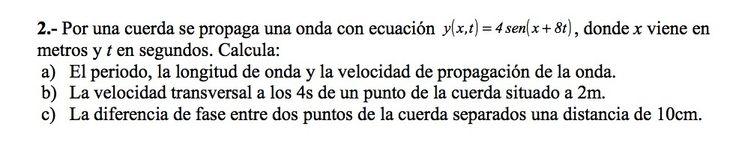 Ejercicios de Movimiento Ondulatorio propuestos en el examen PAU de Canarias  de 1999, opción B.