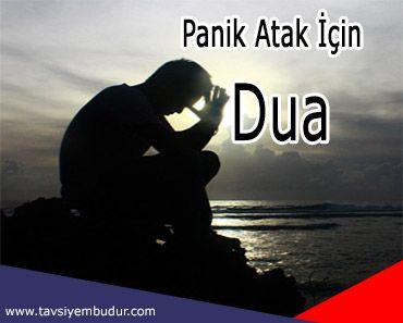 Panik Ataktan Kurtulmak İçin Dua