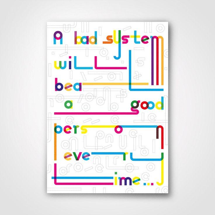 'A bad system will beat a good person every time...'#typewithpride #graphicdesign #poster #affiche #plakat #deshalb #deshalbpunkt #grafik #munich #grafik #artdirection #deshalbpunkt #poster #pla...