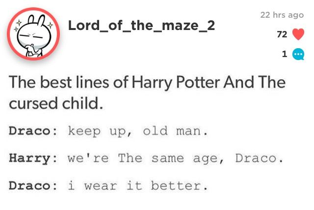 Hahaha Draco!!!! ❤️ I love this part<<that was the only part I liked in that book and I'm a potter head
