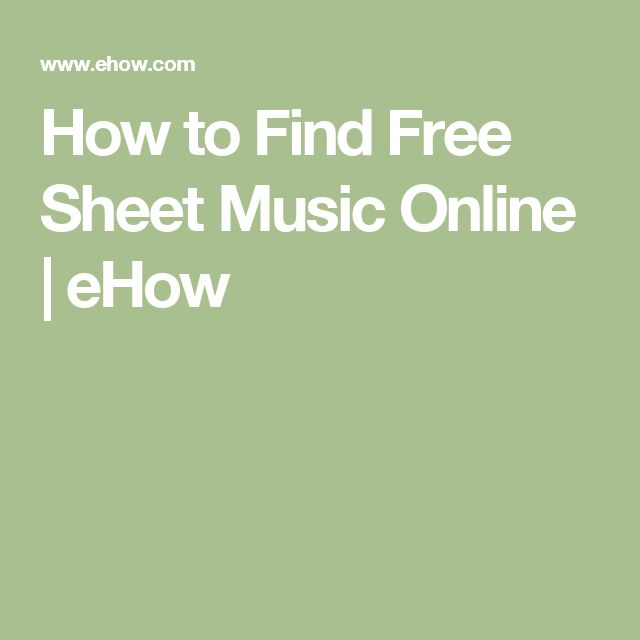 How to Find Free Sheet Music Online | eHow
