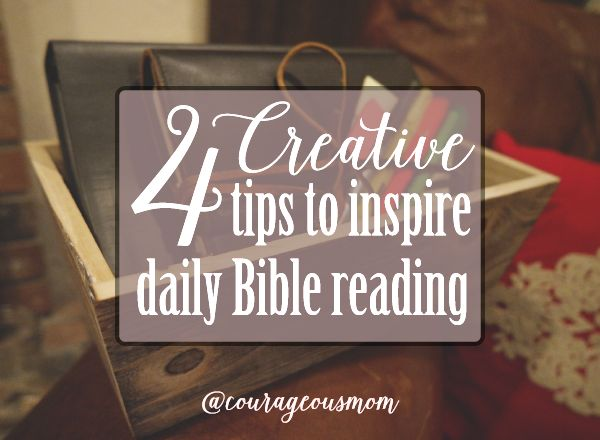 Do You Have A Hard Time Reading The Bible Every Day Use These 4 Creative