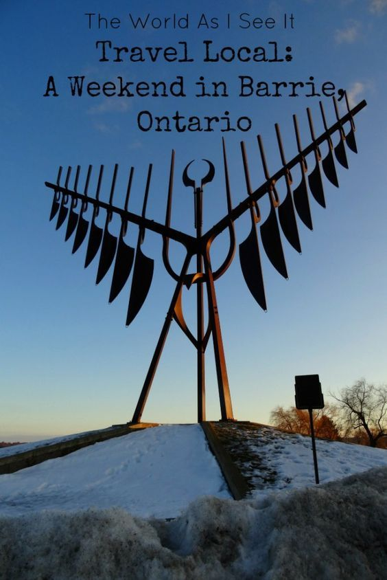 Travel Local: A Weekend in Barrie, Ontario