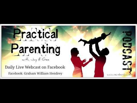 PRACTICAL PARENTING - 022 - Live Facebook Show & Podcast - YouTube