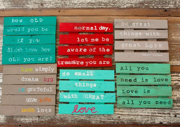 Quote art- small pallet art - make tiny pallets out of popsicle sticks - hum?