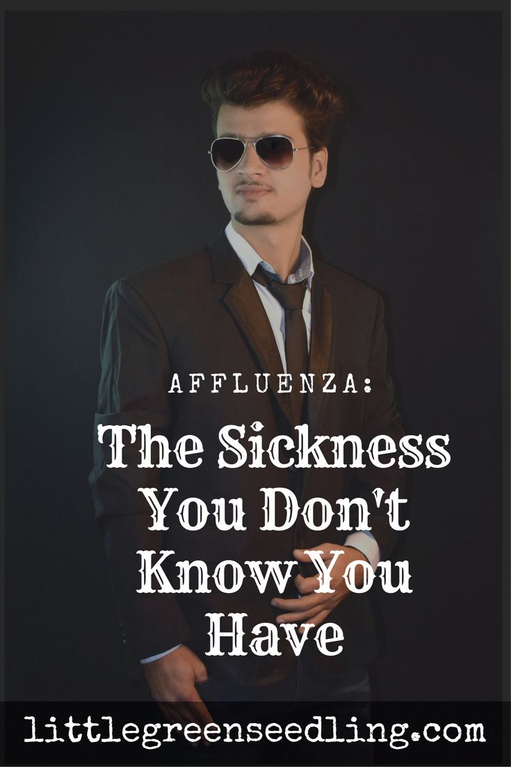 How our culture breeds the 'affluenza virus' - and numerous mental illnesses along with it