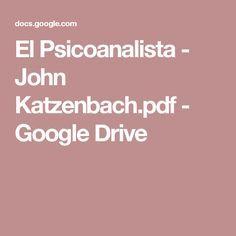 El Psicoanalista - John Katzenbach.pdf - Google Drive
