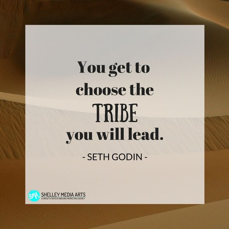 You get to choose the tribe you will lead - Seth Godin  #quote #leadership #sethgodin https://blog.smamarketing.net/from-solopreneur-to-entrepreneur