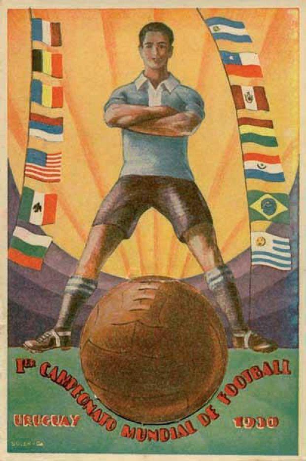 Póster del Primer Campeonato Mundial de FootBall URUGUAY 1930.