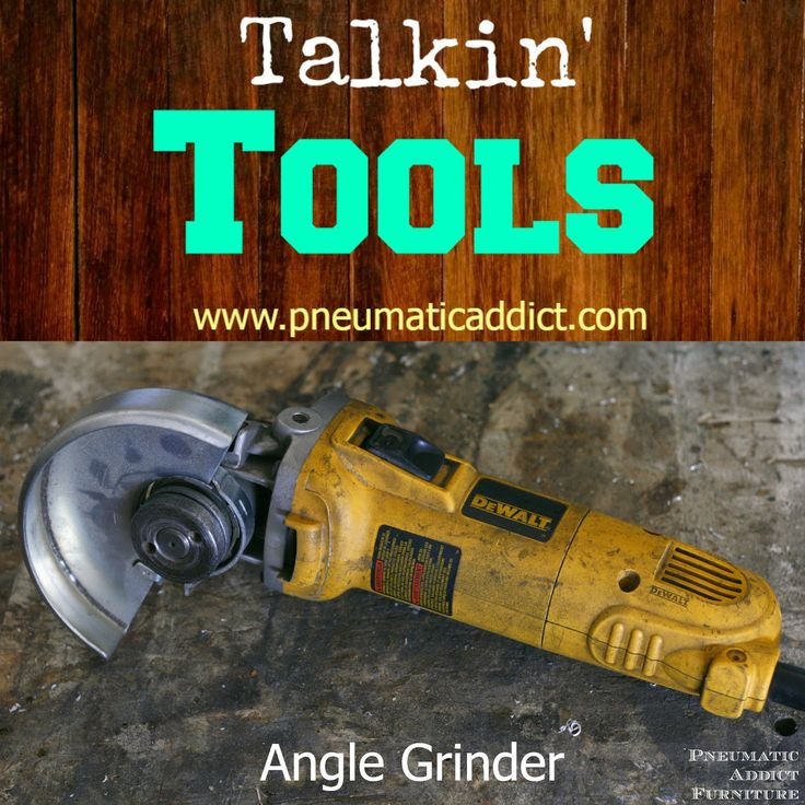 Learn why you NEED to buy and angle grinder- www.pneumaticaddict.com
