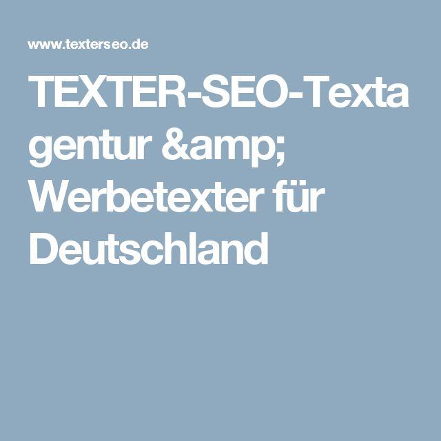 TEXTER-SEO-Textagentur & Werbetexter für Deutschland