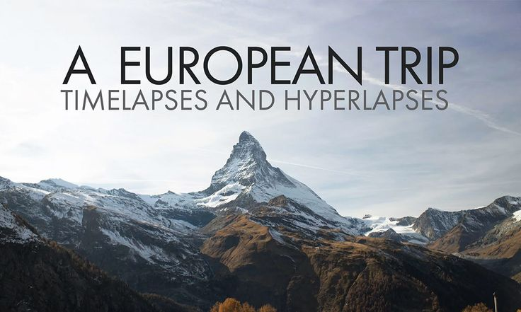 VIDEO Un viaggio in Europa attraverso #UK, #Germania e #Svizzera   #timelapse