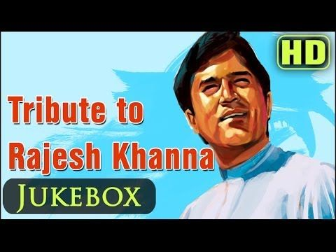 Rajesh Khanna Hit Songs Collection - Top 25 Bollywood Old Superhits - Ev...