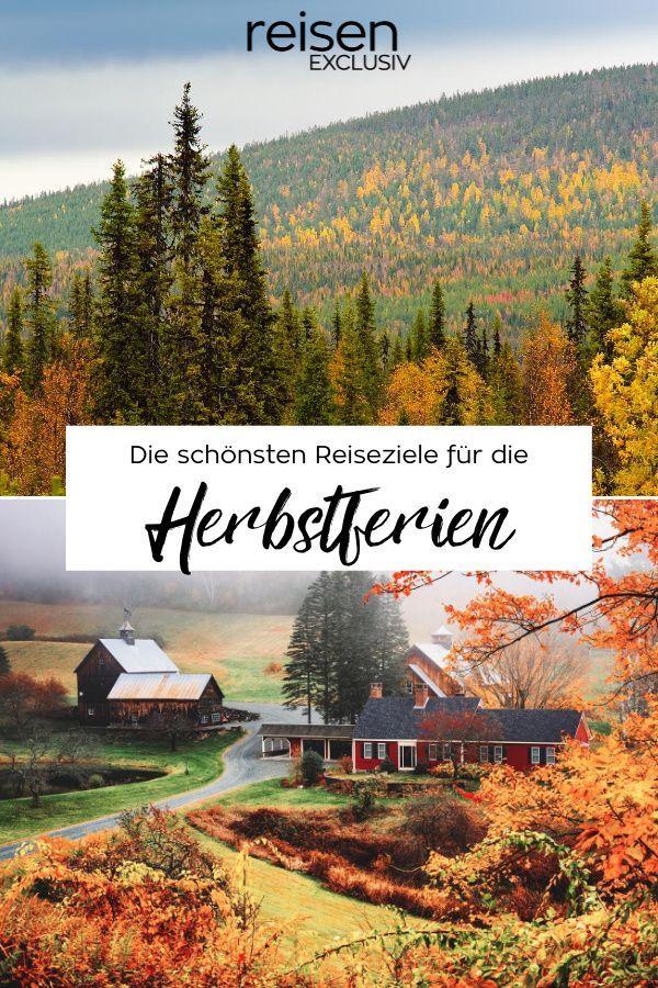 Wohin In Den Herbstferien Reisen Exclusiv Reiseziele Campen Packliste Reisen