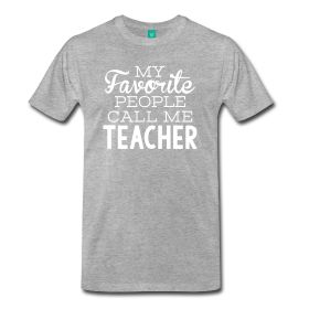 "Being called, ""teacher"" instead of my name can be a little tiresome at the beginning of the year... but it's a very cool calling."