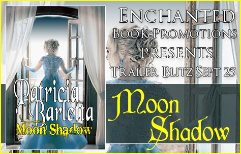 Fangirl Moments And My Two Cents @fgmamtc: Moon Shadow by Patricia Barletta Book Trailer Blitz