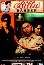 Billu Barber Full Movie Hd. When a famous Bollywood actor visits a small village for a film's shoot, a lowly hairdressers claim that they were once childhood friends soon makes him the centre of attention.