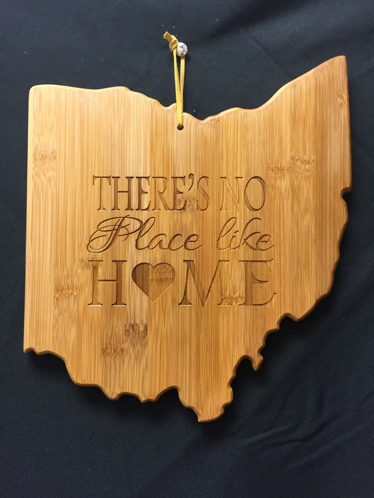Ohio state shaped cutting board No Place Like Home laser engraved. Ohio bamboo cutting board. Cutting board customized. by CandAEngraving on Etsy