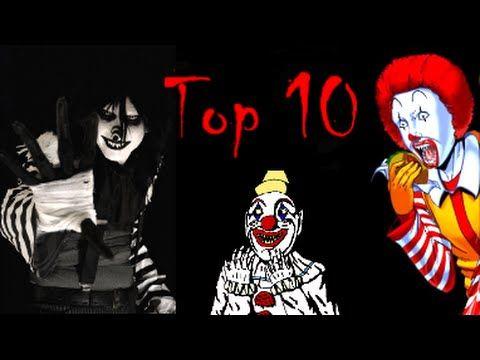 Top 10 Creepypasta Scary Clowns - YouTube
