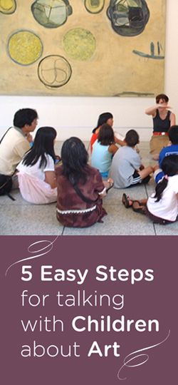 5 Easy Steps for Talking with Children about Art