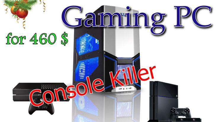 Игровой компьютер за 460$ [Gaming Rig] - Gaming Console Killer 2014