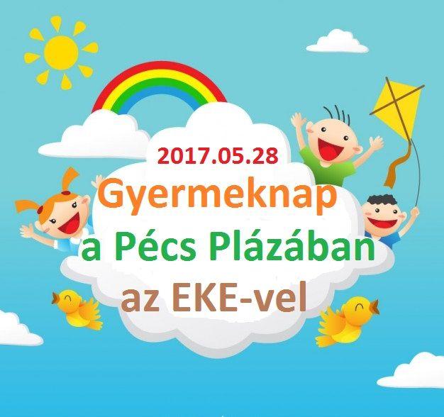 Gyermeknap az EKE-vel a Pécs Plazában. 2017.05.28.