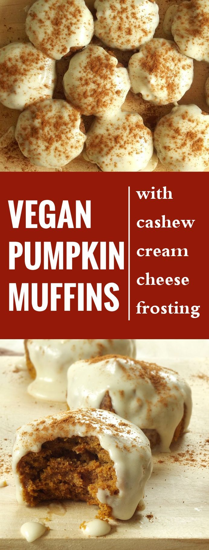 Vegan Pumpkin Muffins with Cashew Cream Cheese Frosting