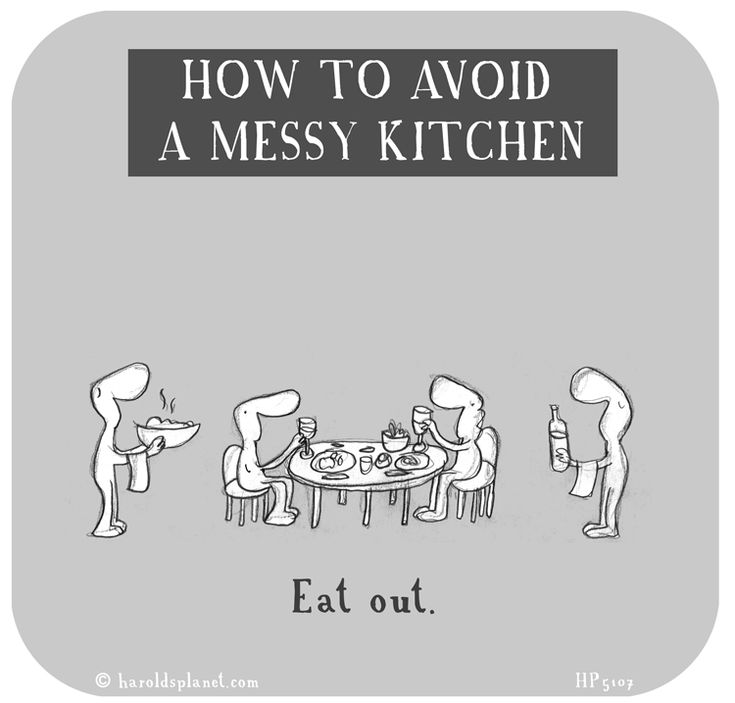 Messy Kitchen Quotes: How To Avoid A Messy Kitchen Http://haroldsplanet.com