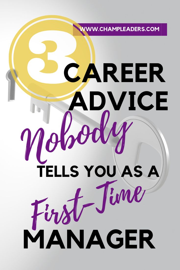 3 Honest Career Advice for First-Time Managers