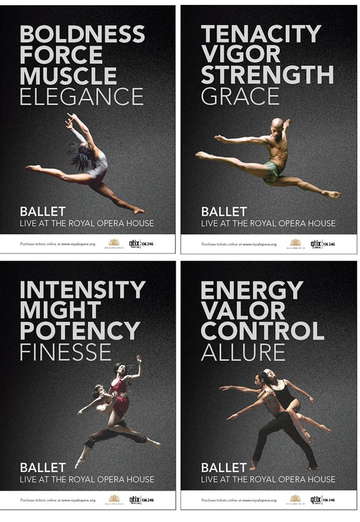 Ballet: boldness, force, muscle, elegance, tenacity, vigour, strength, grace, intensity, might, potency, finesse, energy, valour, control, allure.