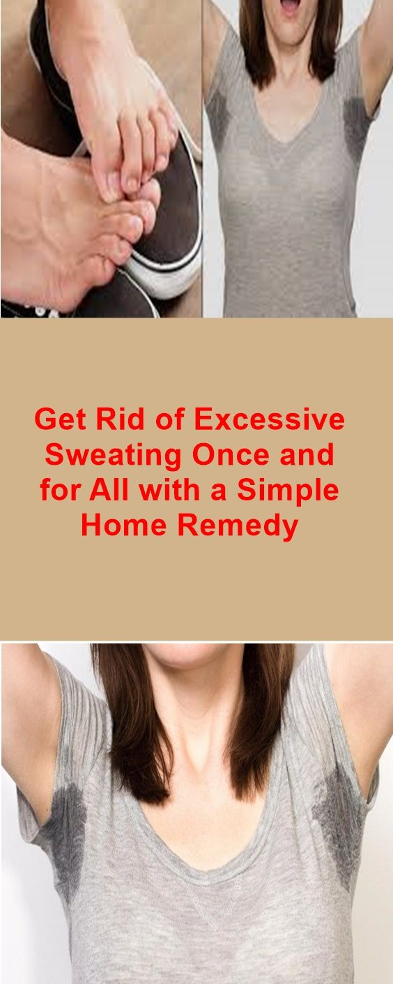Get Rid of Excessive Sweating Once and for All with a Simple Home Remedy