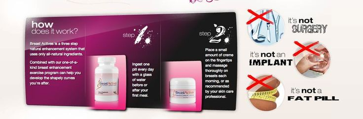 Breast Actives a 3 step program for maximum growth, it includes a supplement, a breast cream and a simple to follow exercise guide that targets the breasts. http://breastactivesreviewer.net