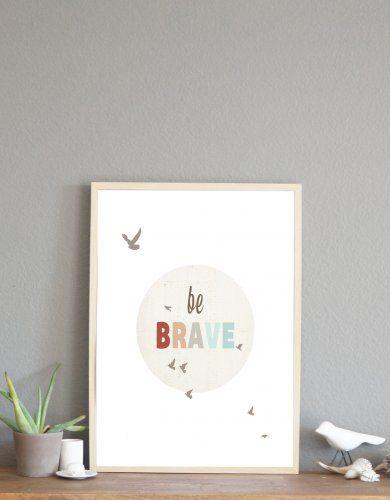 Be Brave by Rebecca Peragine of Children Inspire Design