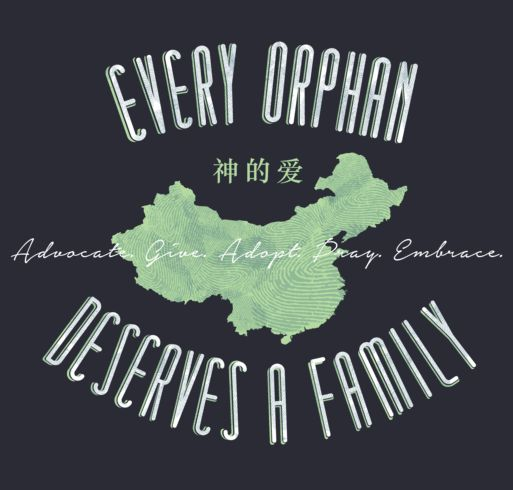 China Adoption T-shirt: AGAPE Every Orphan Deserves a Family from Booster.com  Adoption Fundraiser