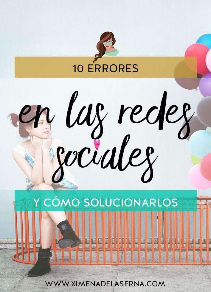 Los 10 errores que debes evitar en las redes sociales y cómo solucionarlos http://www.ximenadelaserna.com/emprender/los-10-errores-que-debes-evitar-en-las-redes-sociales/