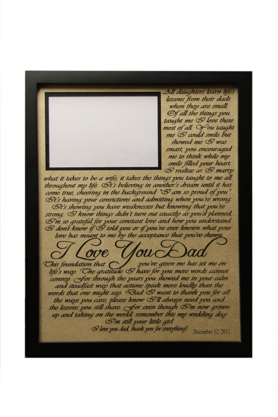 Poem I Love You Dad  / Wedding Gift / Gift for Dad / Father of the Bride Gift / Personalized Picture Frame