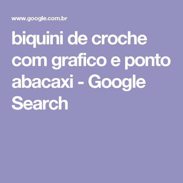 biquini de croche com grafico e ponto abacaxi - Google Search