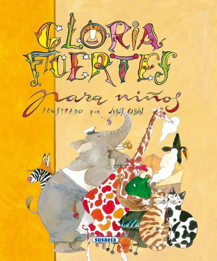 15. Un libro de uno de tusa autores favoritos cuando eras niño: Poesía para niños de Gloria Fuertes.