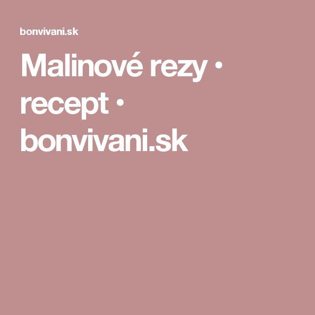 Malinové rezy • recept • bonvivani.sk