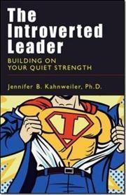 The Introverted Leader af Jennifer B Kahnweiler, ISBN 9781576755778