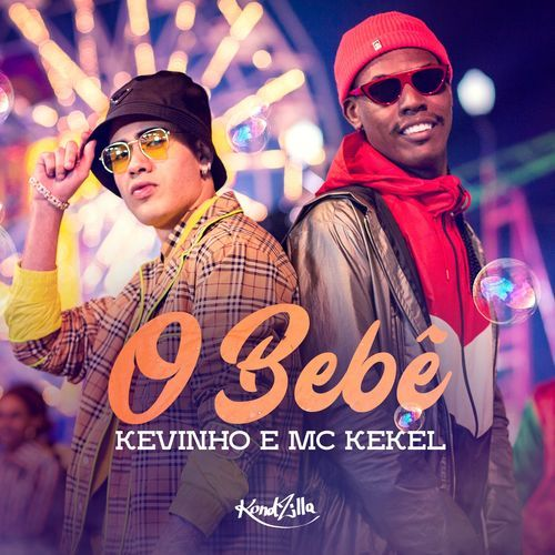 O Bebe Mc Kevinho Ft Mc Kekel 2018 Download Gratis Free
