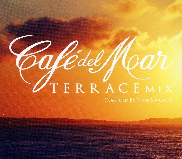 Cafe Del Mar Terrace Mix - Cafe Del Mar Terrace Mix