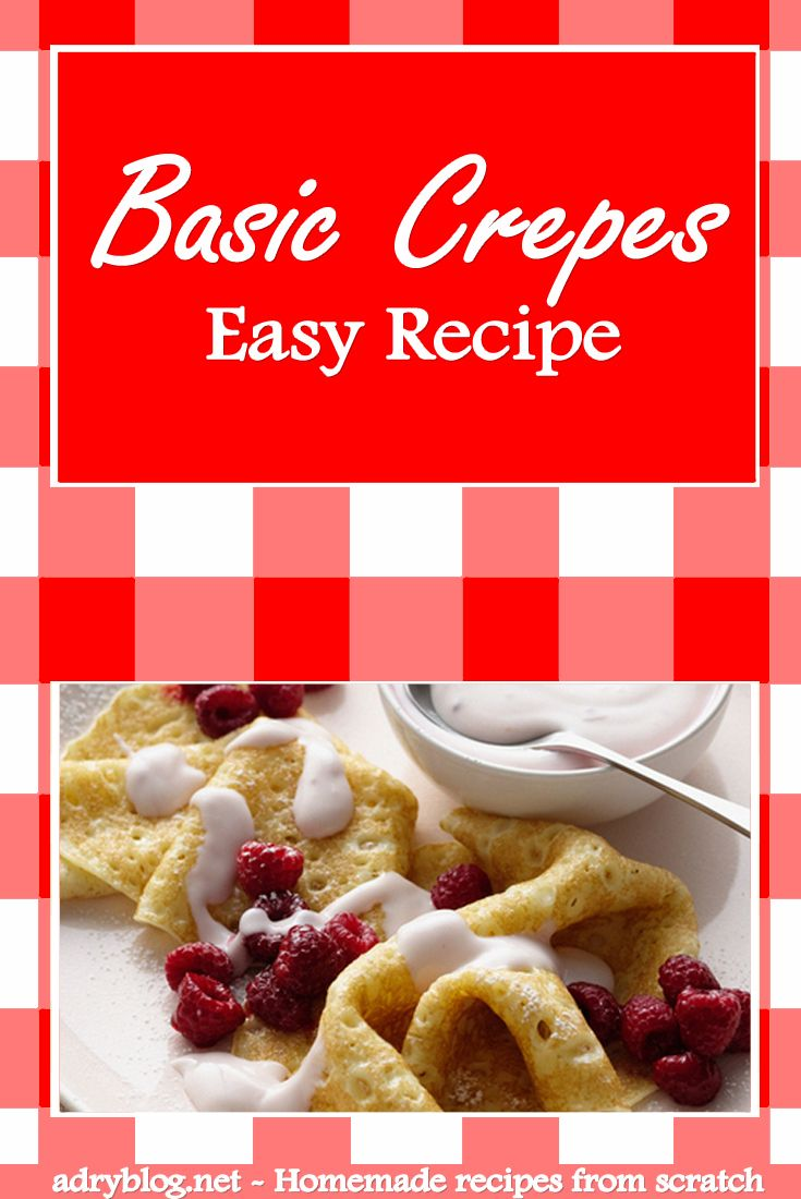 Learn how to make crepes from scratch! The basic crepe recipe is so easy! You only need 3 ingredients to make crepes. See how to prepare them at home!