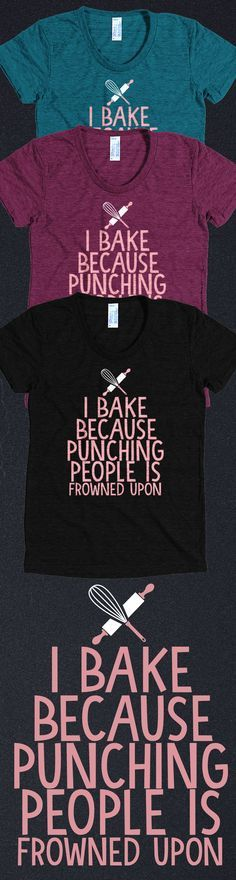 Love baking?! Check out this awesome baking t-shirt you will not find anywhere else. Not sold in stores. Grab yours or gift it to a friend, you will both love it!