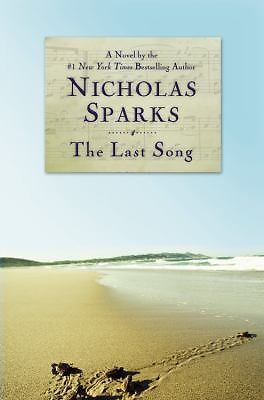 FIRST EDITION: The Last Song by NICHOLAS SPARKS (2009, Hardcover) Romance Book