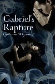 Gabriels Rapture (Gabriels Inferno, #2 )