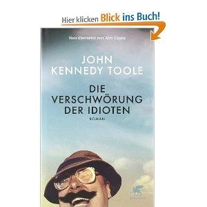 Die Verschwörung der Idioten. John K Toole