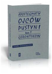 TYNIEC Wydawnictwo Benedyktynów - 04. Apoftegmaty Ojców Pustyni t.1