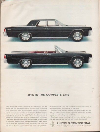 """1963 LINCOLN CONTINENTAL vintage magazine advertisement """"Complete Line"""" ~ (model year 1963) ~ This Is The Complete Line - There is only one Lincoln Continental. It is available in just two models: the four door sedan and the only four door convertible made in America. ~"""